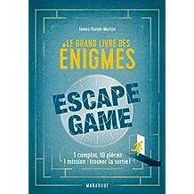 GRAND LIVRE DES ÉNIGMES ESCAPE GAME (LE)