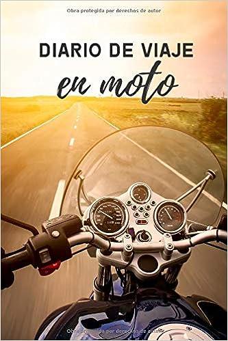 Diario de viaje en moto: Es un cuaderno para llevar un registro y un seguimiento de todas sus rutas en moto - Formato 16 x 23cm con 102 páginas - Regalo original