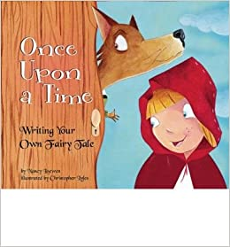 Book [ Once Upon a Time: Writing Your Own Fairy Tale ] By Loewen, Nancy ( Author ) [ 2009 ) [ ]