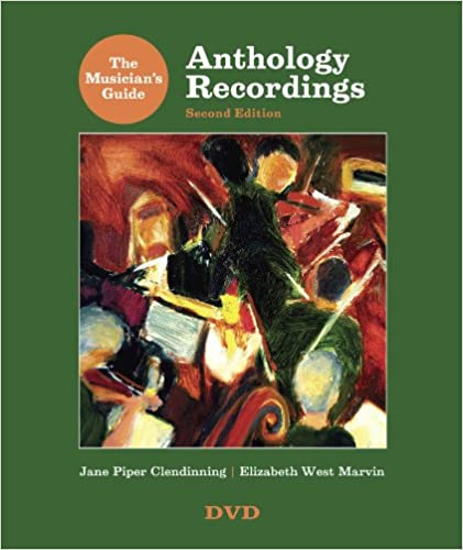 the musicians guide to anthology recordings for the musicians guide to theory and analysis second edition
