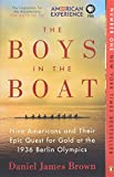 The Boys in the Boat: Nine Americans and Their Epic Quest for Gold at the 1936 Berlin Olympics Livre Pdf/ePub eBook