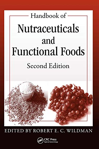 Handbook of Nutraceuticals and Functional Foods (Modern...