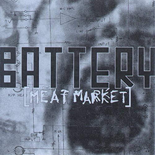 Meat Market (ep) by Battery (2013-05-03) (Meat Market 3)