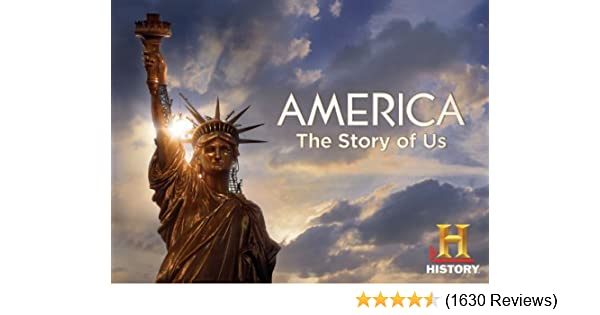 Amazon Watch America The Story Of Us Season 1 Prime Video