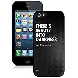 New Personalized Custom Designed For iPhone 5s Phone Case For Beauty Into Darkness Phone Case Cover