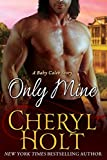 img - for Only Mine (A Baby Caleb Story) (Volume 2) book / textbook / text book