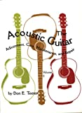 The Acoustic Guitar, Don E. Teeter, 0806130857