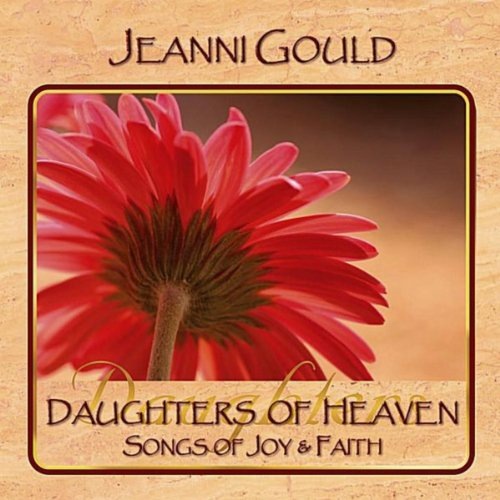 Daughters of Heaven (Songs of Joy & Faith)