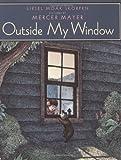Outside My Window, Liesel Moak Skorpen, 0060507756