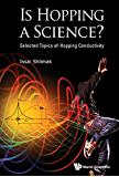 Is Hopping a Science?:Selected Topics of Hopping Conductivity