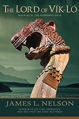 The Lord of Vik-lo: A Novel of Viking Age Ireland (The Norsemen Saga) (Volume 3)