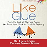img - for Like Glue: The Little Book of Marriage Advice we Should have Stuck to from the Beginning (Enliven Your Soul) (Volume 1) book / textbook / text book