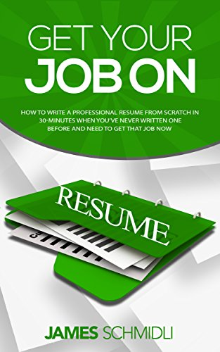 Amazon Com Get Your Job On Resume How To Write A Professional