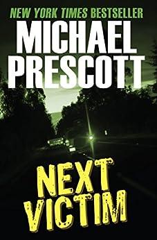Next Victim (Tess McCallum & Abby Sinclair Book 2) by [Prescott, Michael]