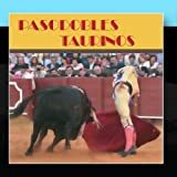 Pasodobles Taurinos by Unidad de M??sica de la Guardia Real