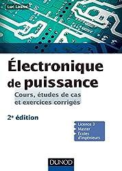 Electronique de puissance - 2e éd. - Cours, études de cas et exercices corrigés