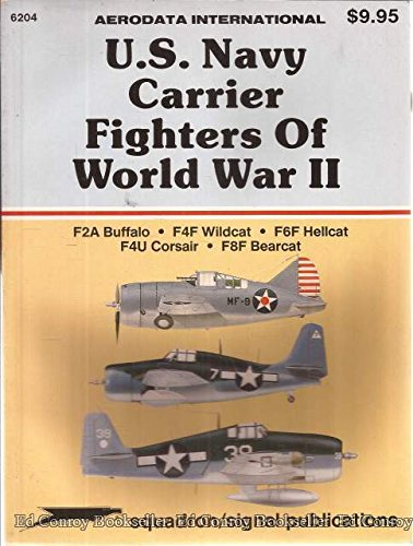 U.S. Navy Carrier Fighters of WWII: F2A Buffalo; F4F for sale  Delivered anywhere in USA