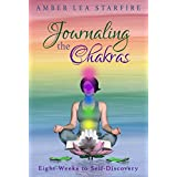 Journaling the Chakras: Eight Weeks to Self-Discovery