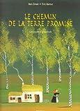 """Afficher """"Le chemin de la Terre promise"""""""
