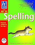 img - for Hodder Home Learning: Age 10-11 Spelling: Helping You Support Your Child in Year 6 by Hodder Children's Books UK (2003-01-01) book / textbook / text book