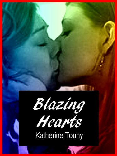 Blazing Hearts: Four Erotic Stories of Lesbian Passion