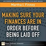 Making Sure Your Finances Are in Order Before Being Laid Off | Martha I. Finney