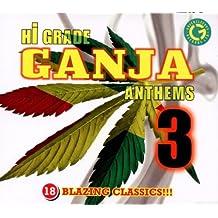 Hi-Grade Ganja Anthems 3