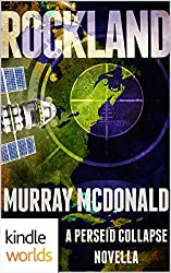 The Perseid Collapse Series: ROCKLAND (Kindle Worlds Novella)