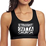 "Straight Outta Church â"" Christian Women Racerback Sport Bra for Yoga Running Gym Workout Fitness"