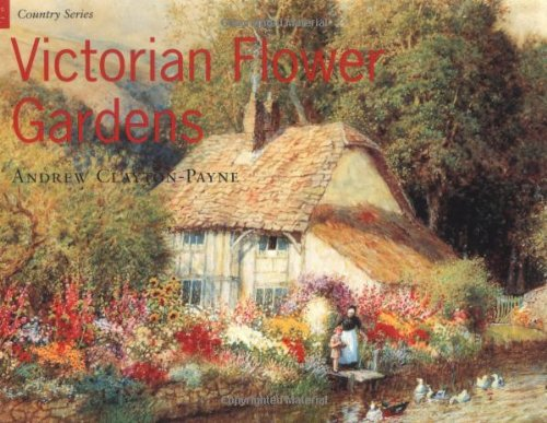 - Country Series: Victorian Flower Gardens