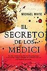 El secreto de los Medici par White