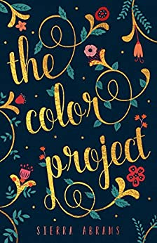 The Color Project by [Abrams, Sierra]