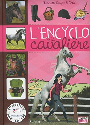 L'Encyclo de la cavalière par Antoinette DELYLLE