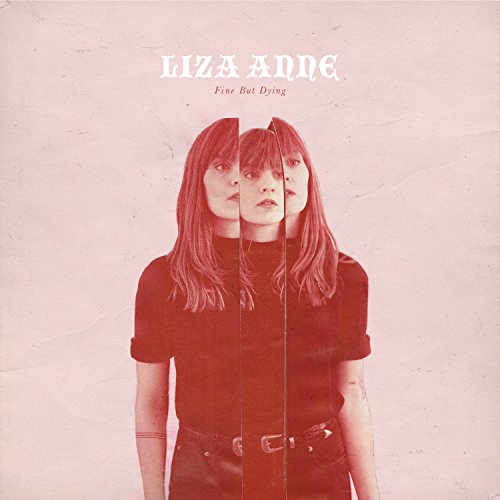 Liza Anne - Fine But Dying - (AC148CD) - CD - FLAC - 2018 - HOUND Download