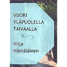 Vuori yläpuolella taivaalla (Finnish Edition)