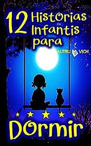 12 Histórias Infantis para Dormir: Valores para Crianças