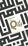 L'énigme de Qaf par Mussa