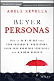 Buyer Personas: How to Gain Insight into your