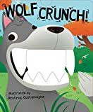 img - for Wolf Crunch! (Crunchy Board Books) book / textbook / text book