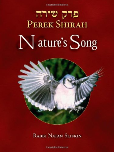 Read Online Perek Shirah: Nature's Song (English and Hebrew Edition) ebook