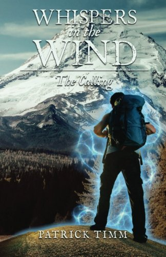 Whispers In The Wind~The Calling (Volume 1)