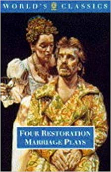 Book Four Restoration Marriage Plays: