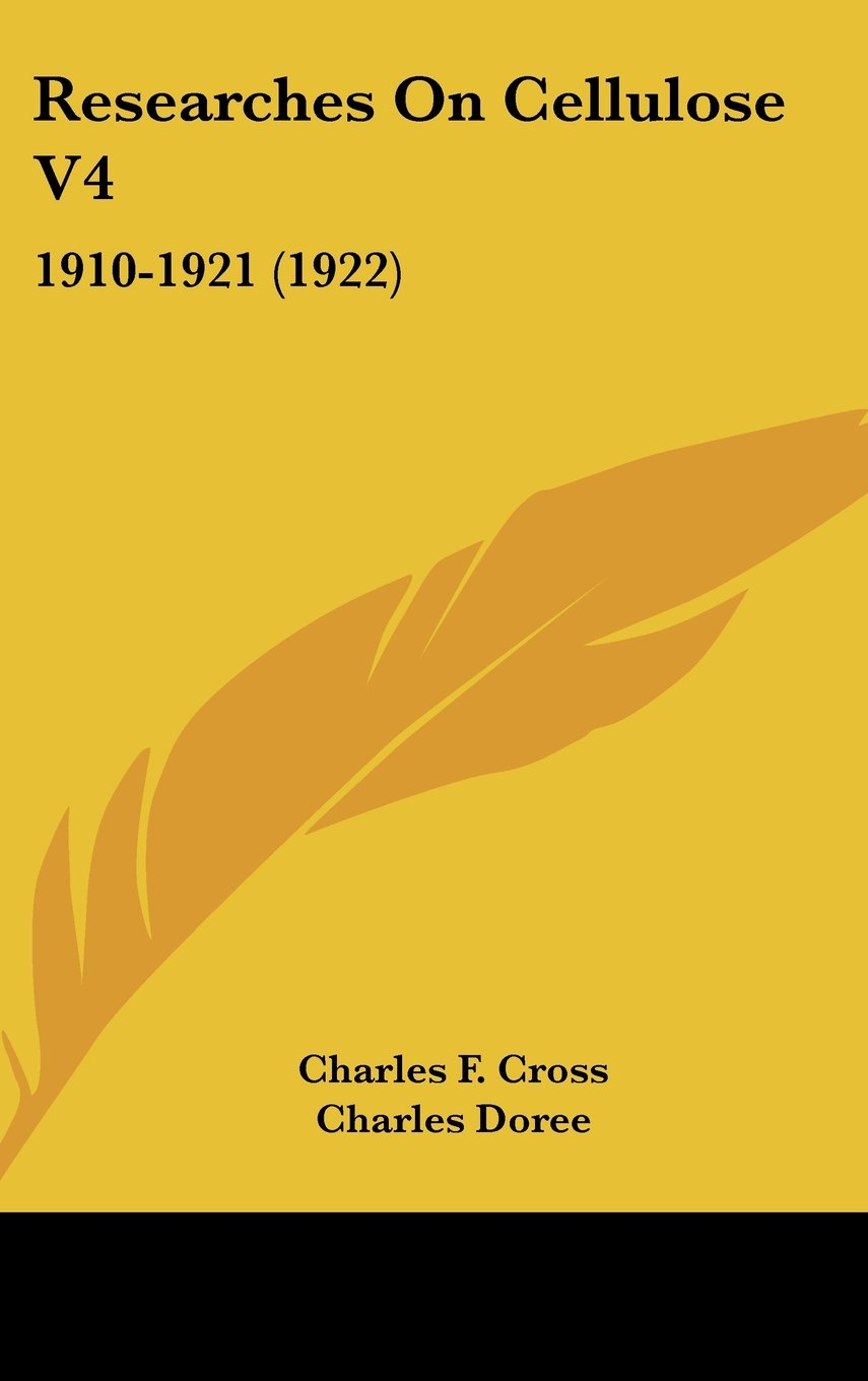 Download Researches On Cellulose V4: 1910-1921 (1922) ebook
