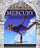 Mercury: God of Travels and Trade (Mythological Roman Gods)