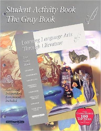 The Gray Student Activity Book 8th Grade Common Sense Press