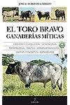 https://libros.plus/el-toro-bravo-ganaderias-miticas/