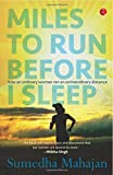 Miles to Run Before I Sleep: How an Ordinary Woman Ran an Extraordinary Distance