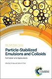 img - for Particle-Stabilized Emulsions and Colloids: Formation and Applications (Soft Matter Series) book / textbook / text book