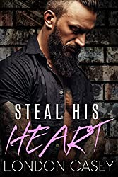 Steal His Heart: a bad boy romance novel