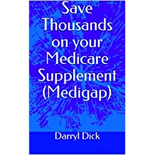 Save Thousands on your Medicare Supplement (Medigap)